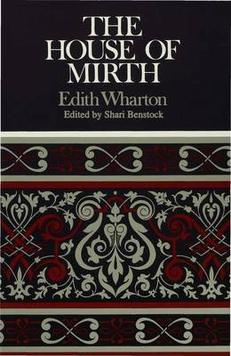 The House of Mirth - Case Studies in Contemporary Criticism (Paperback)