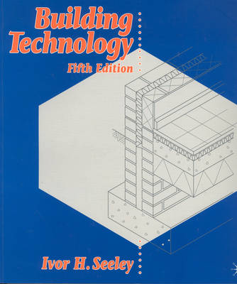 Building Technology - Building & Surveying Series (Paperback)