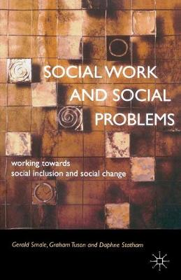 Social Work and Social Problems: Working Towards Social Inclusion and Social Change (Paperback)