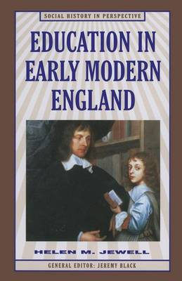 Education in Early Modern England - Social History in Perspective (Paperback)