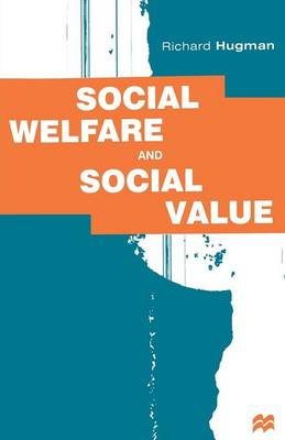 Social Welfare and Social Value: Policy and Practice (Paperback)