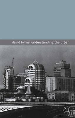 Understanding the Urban (Paperback)