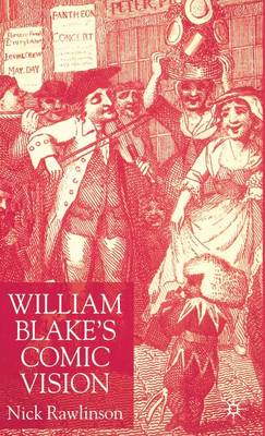 William Blake's Comic Vision (Hardback)