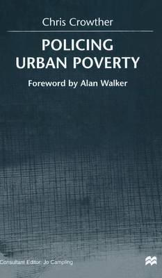 Policing Urban Poverty (Hardback)