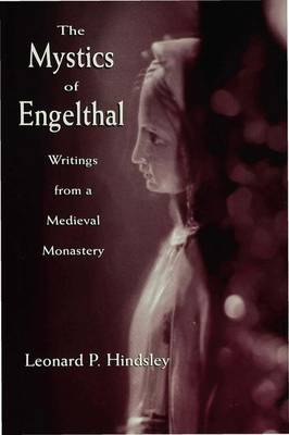 The Mystics of Engelthal: Writings from a Medieval Monastery (Hardback)