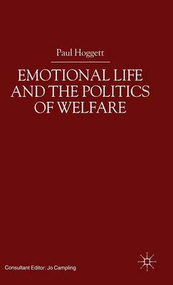 Emotional Life and the Politics of Welfare (Hardback)