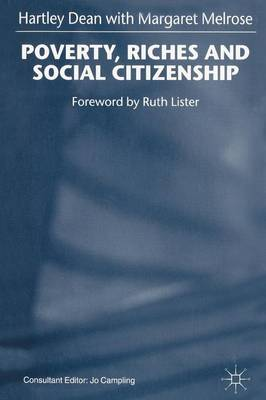 Poverty, Riches and Social Citizenship 1999 (Paperback)