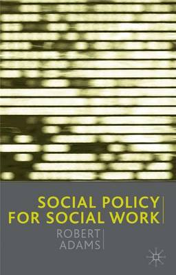 Social Policy for Social Work (Paperback)