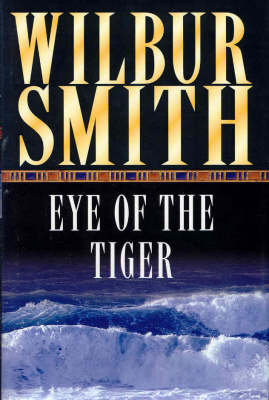The Eye of the Tiger (Hardback)