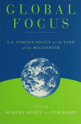 Global Focus: US Foreign Policy at the Turn of the Millennium (Hardback)