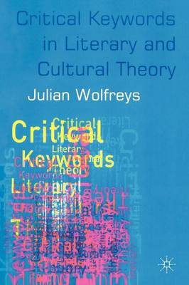 Critical Keywords in Literary and Cultural Theory (Paperback)