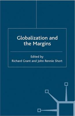 Globalization and the Margins - International Political Economy Series (Paperback)