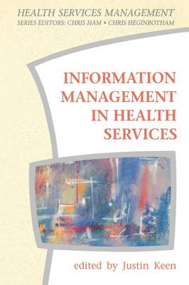 Information Management in Health Services - Health Services Management Series (Paperback)
