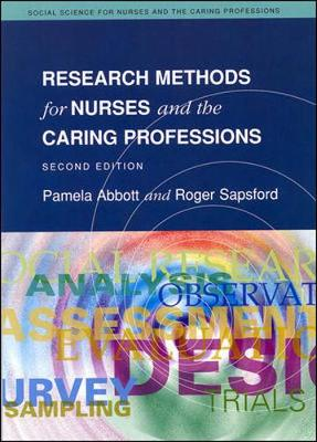 Research Methods for Nurses and the Caring Professions - Social Science for Nurses & the Caring Professions (Paperback)