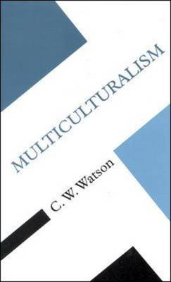 Multiculturalism - Concepts in the Social Sciences (Paperback)