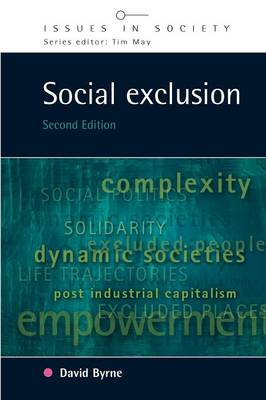 Social Exclusion - Issues in Society (Paperback)