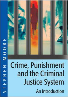 Introduction to Crime, Punishment and the Criminal Justice System (Paperback)