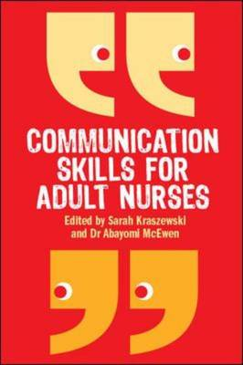 Communication Skills for Adult Nurses (Paperback)