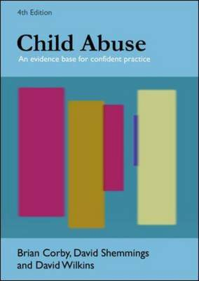 Child Abuse: An Evidence Base for Confident Practice (Paperback)
