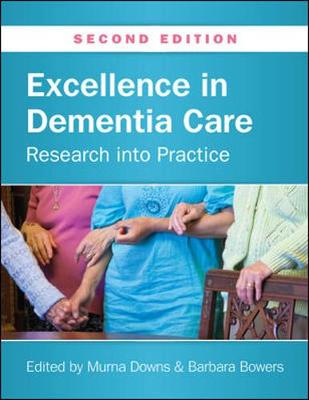Excellence in Dementia Care: Research into practice (Paperback)