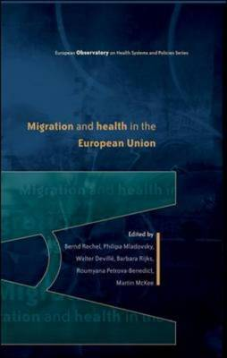 Migration and Health in the European Union (Paperback)