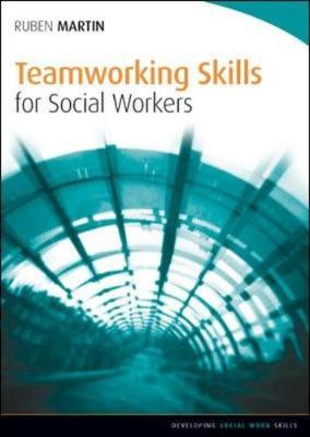 Teamworking Skills for Social Workers (Paperback)