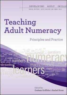 Teaching Adult Numeracy: Principles & Practice (Paperback)