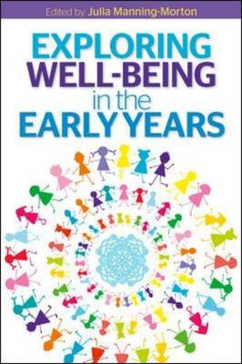 Exploring Well-Being in the Early Years (Paperback)