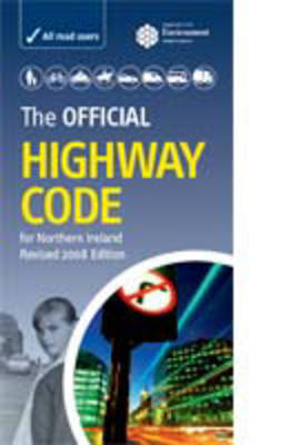The Official Highway Code for Northern Ireland (Paperback)