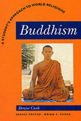 Buddhism: A Students Approach to World Religion (Paperback)