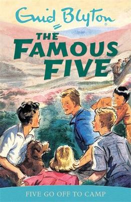 Five Go off to Camp: Book 7 - Famous Five Book 7 (Paperback)