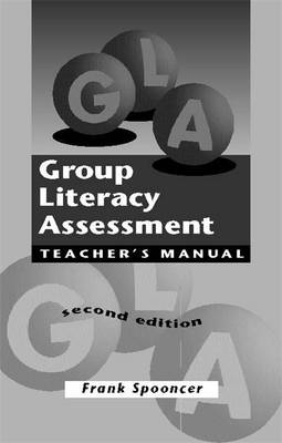 Group Literacy Assessment Manual - Group Literacy Assessment (Paperback)