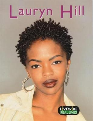 Lauryn Hill - Livewire Real Lives (Paperback)