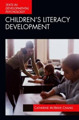Children's Literacy Development - International Texts in Developmental Psychology (Paperback)