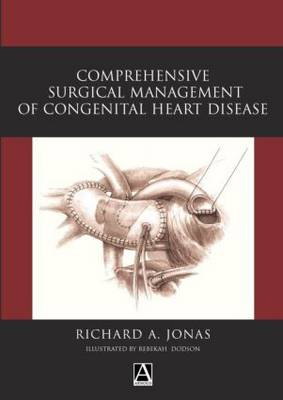 Comprehensive Surgical Management of Congenital Heart Disease (Mixed media product)