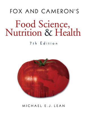 Fox and Cameron's Food Science, Nutrition & Health (Paperback)