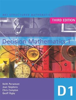 MEI Decision Mathematics 1 - MEI Structured Mathematics (A+AS Level) (Paperback)
