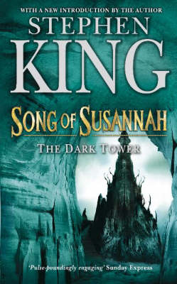 The Dark Tower: Song of Susannah v. 6 (Paperback)