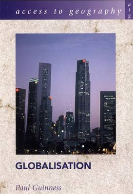Globalisation - Access to Geography (Paperback)