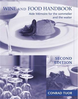 Wine & Food Handbook: Aide Memoire for the Sommelier and the Waiter (Paperback)