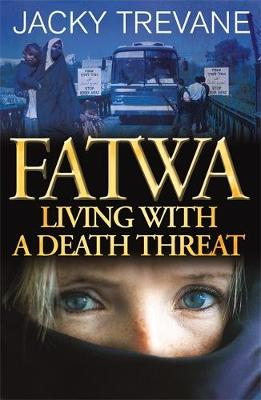 Fatwa: Living with a Death Threat (Paperback)