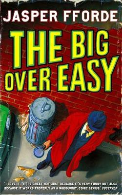 The Big Over Easy: An Investigation with the Nursery Crime Division - Nursery Crime Adventures 1 (Paperback)