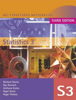 MEI Statistics 3 - MEI Structured Mathematics (A+AS Level) (Paperback)