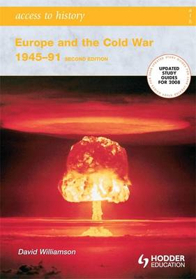 Europe and the Cold War, 1945-1991 - Access to History (Paperback)