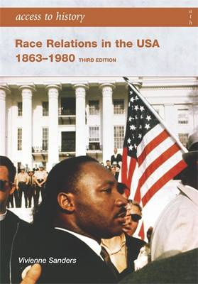Access to History: Race Relations in the USA 1863-1980 - Access to History (Paperback)