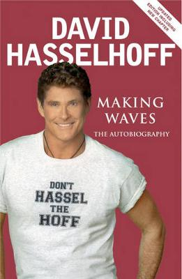 Making Waves: The Autobiography (Paperback)