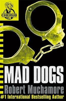 Mad Dogs - Cherub No. 8 (Paperback)