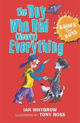 The Boy Who Had (nearly) Everything - Books for Boys No. 6 (Paperback)