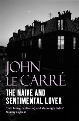 The Naive and Sentimental Lover (Paperback)