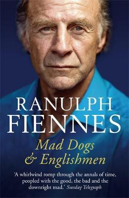Mad Dogs and Englishmen: An Expedition Round My Family (Paperback)